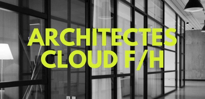 Architectes Cloud Azure ou AWS F/H